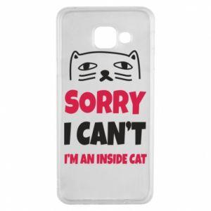 Etui na Samsung A3 2016 Sorry, i can't i'm an inside cat