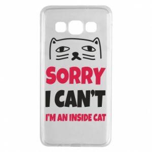 Etui na Samsung A3 2015 Sorry, i can't i'm an inside cat