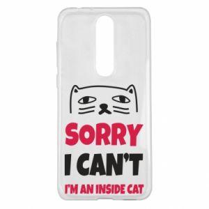 Etui na Nokia 5.1 Plus Sorry, i can't i'm an inside cat