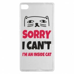 Etui na Huawei P8 Sorry, i can't i'm an inside cat