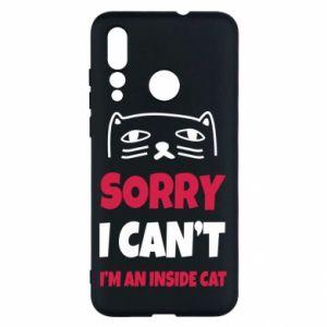 Etui na Huawei Nova 4 Sorry, i can't i'm an inside cat
