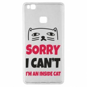 Etui na Huawei P9 Lite Sorry, i can't i'm an inside cat