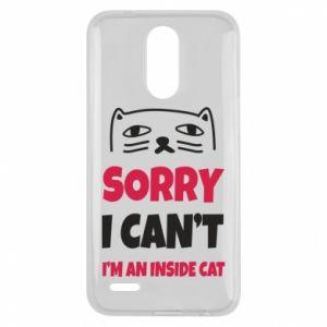 Etui na Lg K10 2017 Sorry, i can't i'm an inside cat