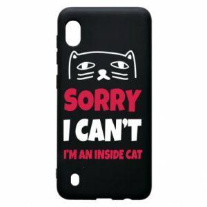 Etui na Samsung A10 Sorry, i can't i'm an inside cat