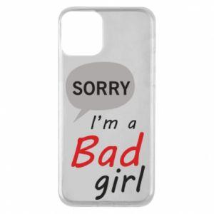 Etui na iPhone 11 Sorry, i'm a bad girl