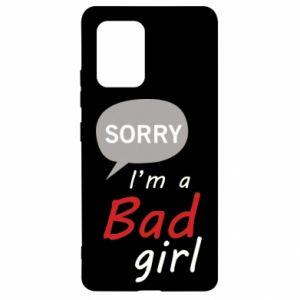 Etui na Samsung S10 Lite Sorry, i'm a bad girl