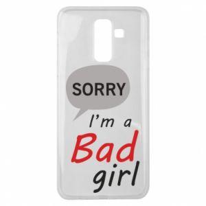 Etui na Samsung J8 2018 Sorry, i'm a bad girl