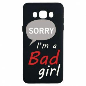 Etui na Samsung J7 2016 Sorry, i'm a bad girl