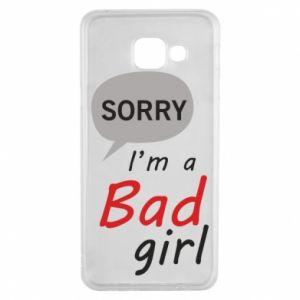 Etui na Samsung A3 2016 Sorry, i'm a bad girl
