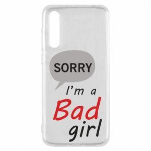 Etui na Huawei P20 Pro Sorry, i'm a bad girl