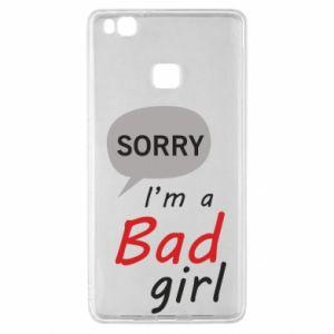 Etui na Huawei P9 Lite Sorry, i'm a bad girl