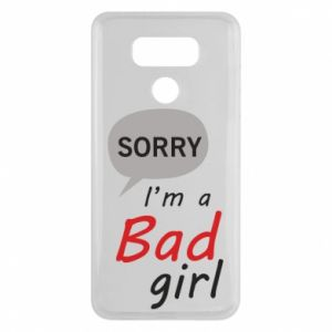 Etui na LG G6 Sorry, i'm a bad girl