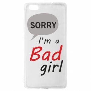 Etui na Huawei P 8 Lite Sorry, i'm a bad girl