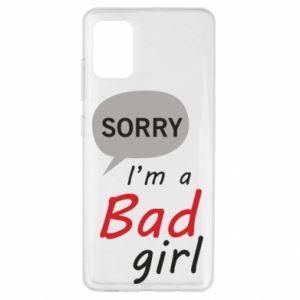 Etui na Samsung A51 Sorry, i'm a bad girl