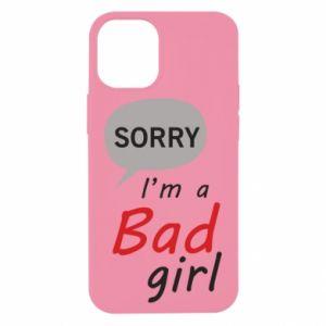 Etui na iPhone 12 Mini Sorry, i'm a bad girl
