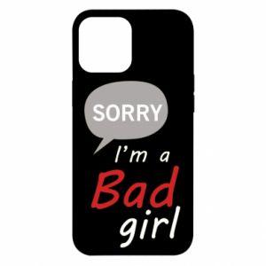 Etui na iPhone 12 Pro Max Sorry, i'm a bad girl