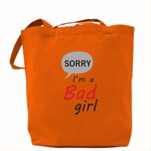Torba Sorry, i'm a bad girl