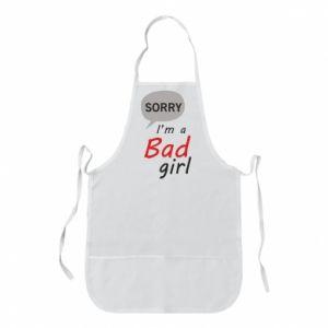 Fartuch Sorry, i'm a bad girl