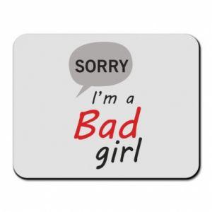 Podkładka pod mysz Sorry, i'm a bad girl