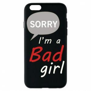 Etui na iPhone 6/6S Sorry, i'm a bad girl