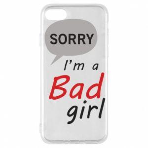 Etui na iPhone 7 Sorry, i'm a bad girl