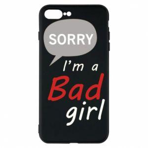 Etui do iPhone 7 Plus Sorry, i'm a bad girl
