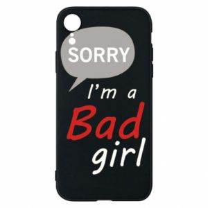 Etui na iPhone XR Sorry, i'm a bad girl
