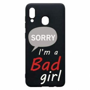 Phone case for Samsung A20 Sorry, i'm a bad girl