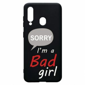 Phone case for Samsung A60 Sorry, i'm a bad girl