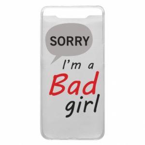 Etui na Samsung A80 Sorry, i'm a bad girl
