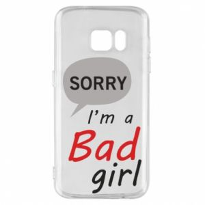 Etui na Samsung S7 Sorry, i'm a bad girl