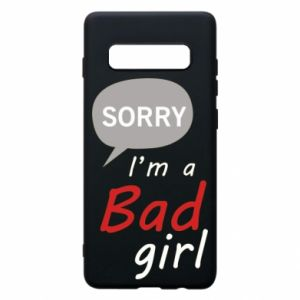 Phone case for Samsung S10+ Sorry, i'm a bad girl