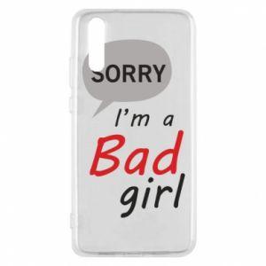 Etui na Huawei P20 Sorry, i'm a bad girl