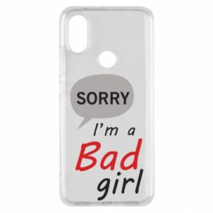 Phone case for Xiaomi Mi A2 Sorry, i'm a bad girl