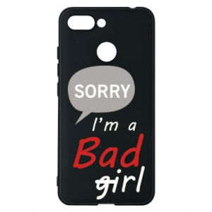 Phone case for Xiaomi Redmi 6 Sorry, i'm a bad girl