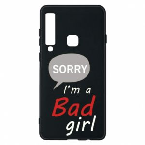 Phone case for Samsung A9 2018 Sorry, i'm a bad girl