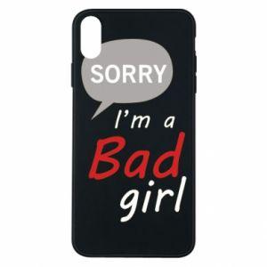Etui na iPhone Xs Max Sorry, i'm a bad girl
