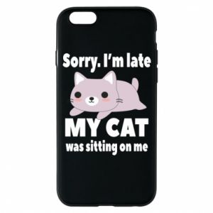iPhone 6/6S Case Sorry, i'm late