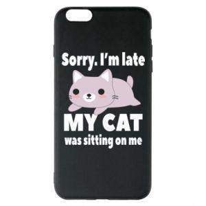 iPhone 6 Plus/6S Plus Case Sorry, i'm late