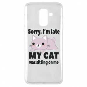 Phone case for Samsung A6+ 2018 Sorry, i'm late