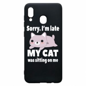 Phone case for Samsung A20 Sorry, i'm late