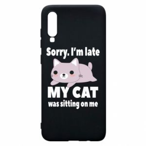 Samsung A70 Case Sorry, i'm late