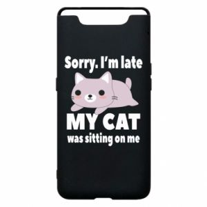 Samsung A80 Case Sorry, i'm late