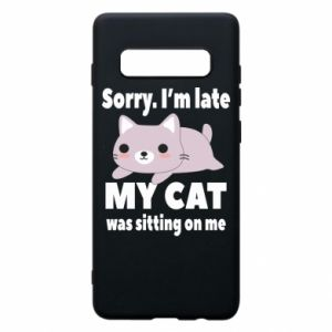 Phone case for Samsung S10+ Sorry, i'm late