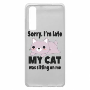 Huawei P30 Case Sorry, i'm late
