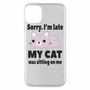Phone case for iPhone 11 Pro Sorry, i'm late