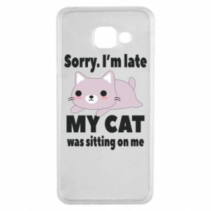 Samsung A3 2016 Case Sorry, i'm late