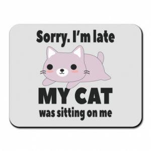 Mouse pad Sorry, i'm late