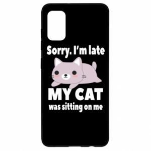 Samsung A41 Case Sorry, i'm late