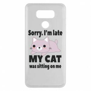 LG G6 Case Sorry, i'm late